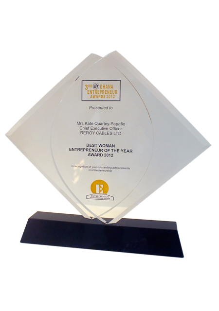 Reroy Chief Executive Officer, Mrs. Kate Quartey-Papafio adjudged the best woman entrepreneur of the year award at the 3rd Ghana Entrepreneur Awards in 2012.
